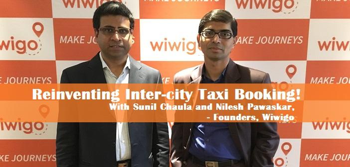 Conversation with Sunil Chaula (Founder, CEO) and Nilesh Pawaskar (Co-founder, CMO), Wiwigo