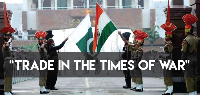 Indo-Pak Business Relations:From the flinch of Uri Attacks to the Aftermath of Surgical Strikes