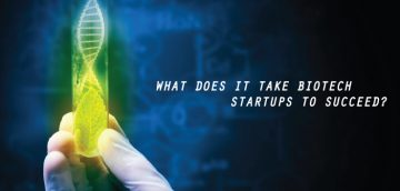 Three Essential Tips to Help Your Start-Up Biotech Succeed