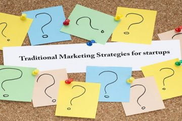 Traditional Marketing Methods For Your Start-Up That Still Work